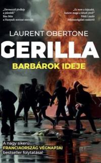 Gerilla : barbárok ideje
