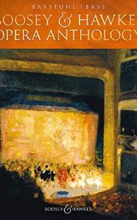 Boosey & Hawkes Opera Anthology: baritone, bass