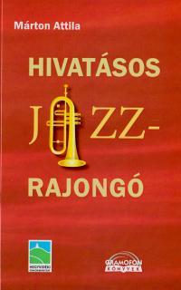 Hivatásos jazzrajongó