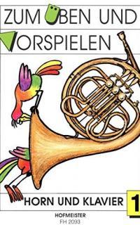 Zum Üben und Vorspielen: Horn in F und Klavier