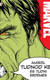 Marvel: amiről tudnod kell és tudni érdemes
