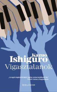 Kazuo Ishiguro: Vigasztalanok